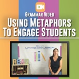 Using Metaphors for Grammar Lessons: Grammar Video One