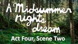 Line by Line: Shakespeare's A Midsummer Night's Dream (4.2)