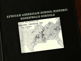 African American School History: Rosenwald Schools