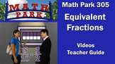 Math Park 305 - Equivalent Fractions