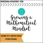 Growing a Mathematical Mindset {Teacher Tip 2: Specific Praise}