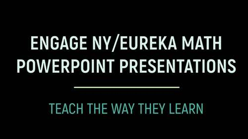 Engage NY/Eureka Math PowerPoint Presentations Kindergarten Module 3 ALL LESSONS
