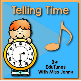 Telling Time by the Hour and Half Hour Song, Video, Lyrics