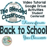 Back to School Activity for the Blended Classroom