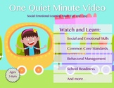 One Quiet Minute Introductory Video