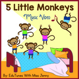 """5 Little Monkeys"" Music Video"