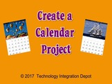 Create a Calendar Project  (Computer Lab Activity)