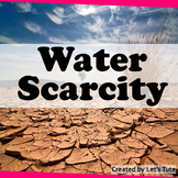 Water Scarcity - Environmental Science