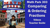 Math Park 303 - Comparing and Ordering Fractions