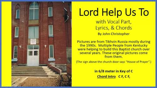 Lord Help Us To with Vocals by John Christopher