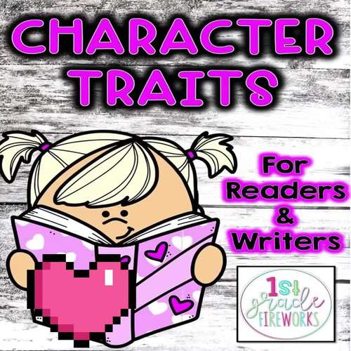 Character Traits for Readers & Writers