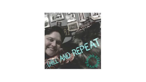 "Original Music by Sarah Magallano ""Chill and Repeat"""