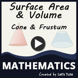 Mathematics | Cone & Frustum | Surface Area and Volume