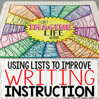 Using Lists to Improve Writing Instruction