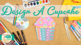 Happy Birthday: Cupcake Art Project, Roll-A-Dice Game, & A