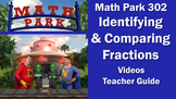 Math Park 302 - Identifying and Comparing Fractions