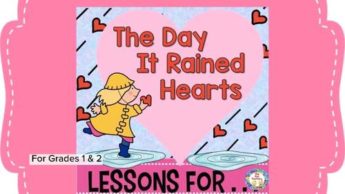 Book Companion ~ The Day It Rained Hearts ~  Grades 1-2