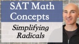 SAT Math Concepts -Simplifying Radicals