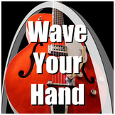 Movement Song - Wave Your Hand
