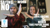 How to Say No at Work to NEVER Take Papers Home Again