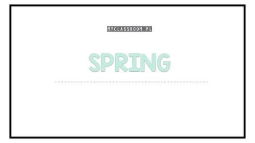 Spring - Flashcards