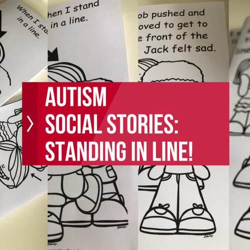Social Stories: Standing in line (check out the video)