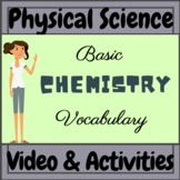 Physical Science Basic Chemistry Vocabulary Video, PPT, &