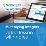 Multiplying Integers Video Lesson with Student Notes