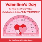 "Valentine's Day 3rd Grade Math + ""Be a Good Friend"" Video"
