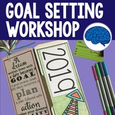Goal Setting Workshop Grades 4-12 (Updated for 2019)