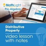 Distributive Property Video Lesson with Student Notes
