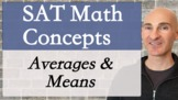 SAT Math Concepts - Averages
