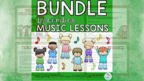 December Music Class Lesson Bundle: Songs, Kodaly, Orff, Recorder, Worksheets