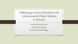Handling Adolescents with Anxiety Disorders