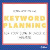 Nail keyword research for your blog in under 10 minutes