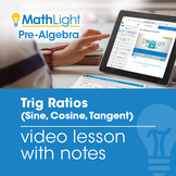 Trig Ratios (Sine, Cosine, Tangent) Instructional Video wi