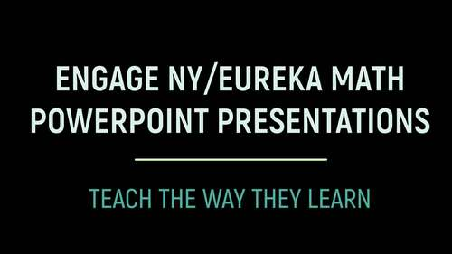 Engage NY/Eureka Math PowerPoint Presentations Kindergarten Module 4 ALL LESSONS