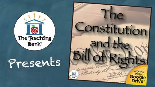 The US Constitution and the Bill of Rights US History Unit