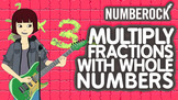 Multiplying Fractions by Whole Numbers Song ♫♪ by NUMBEROCK