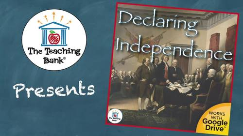 Declaring Independence US History Unit
