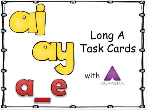 Augmented Reality Phonics Task Cards Using Aurasma - Long A ai ay a_e