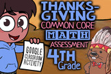 Thanksgiving Themed Common Core Math Assessment & Video, 4
