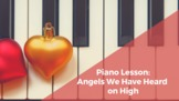 Piano Lesson: Angels We Have Heard on High