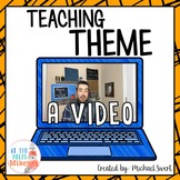 Theme: How to Teach Theme By Starting With a Topic