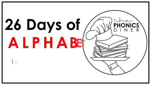 The Phonics Diner: The Alphabet Buffet (26 Days of Letter Instruction)