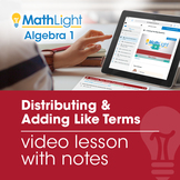 Distributing & Adding Like Terms Review Video Lesson with