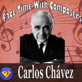 Face Time With Composers: Carlos Chávez