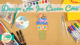 Summer Activities: Ice Cream Art Project, Roll-A-Dice Game