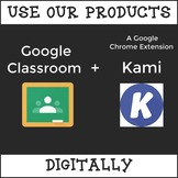 How to Use Our Products Digitally with Google Classroom and Kami