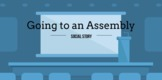 Assembly - Animated Social Story